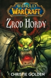 Golden, Christie: ZROD HORDY