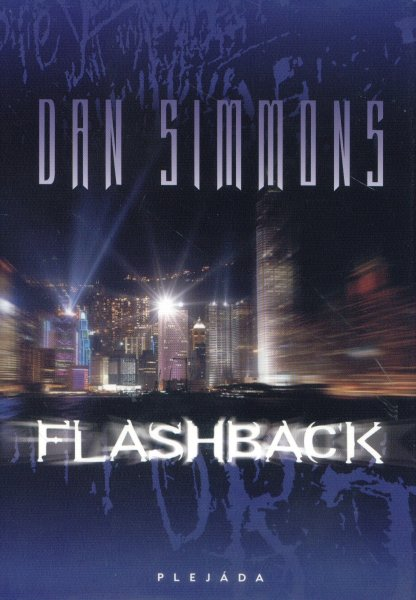 Simmons, Dan: FLASHBACK