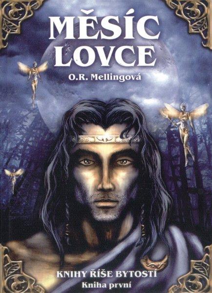 Mellingová, O.R.: MĚSÍC LOVCE