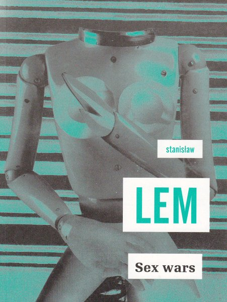 Lem, Stanislaw: SEX WARS