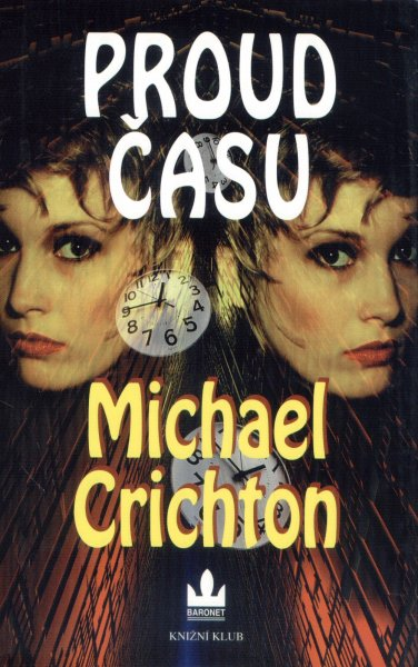 Crichton, Michael: PROUD ČASU