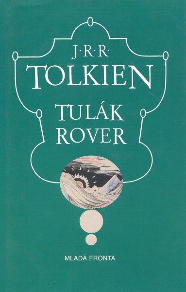 Tolkien, J.R.R.: TULÁK ROVER