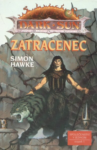 Hawke, Simon: ZATRACENEC