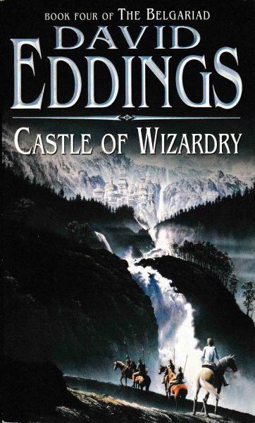 Eddings, David: CASTLE OF WIZARDRY