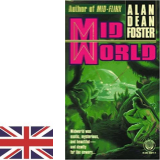 Foster, Alan D.: MIDWORLD